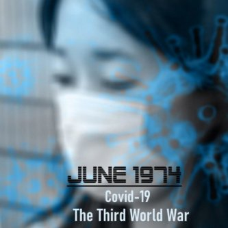 Covid-19: The Third World War
