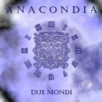 Copertina dell'album Due Mondi, di Anacondia