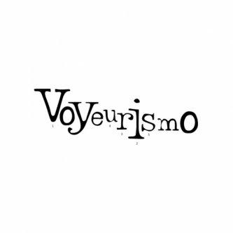 VOYEURISMO