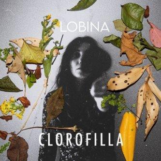 Copertina dell'album Clorofilla, di Lobina