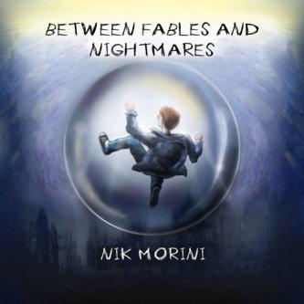 Between fables and nightmares