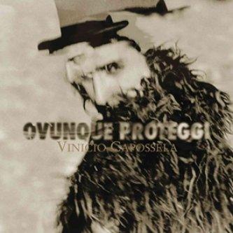 Copertina dell'album Ovunque Proteggi, di Vinicio Capossela