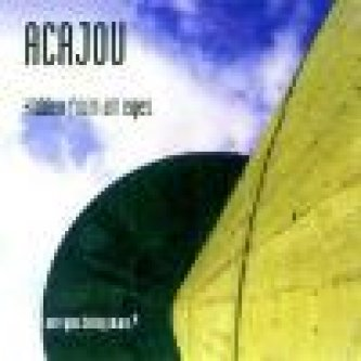 Copertina dell'album Hidden From All Eyes, di Acajou