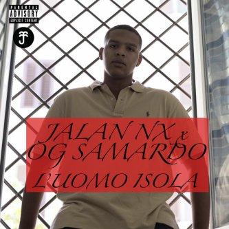 L'uomo isola feat Og Samardo