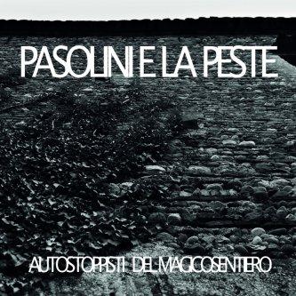 PASOLINI E LA PESTE