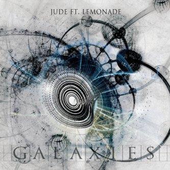 Galaxies - Jude ft. Lemonade