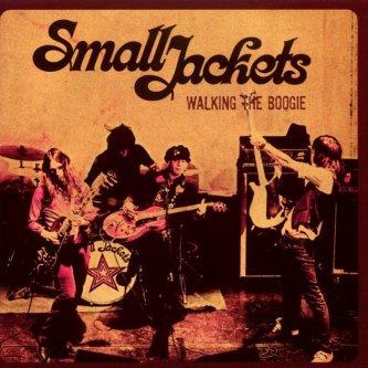 Copertina dell'album Walking The Boogie, di Small Jackets