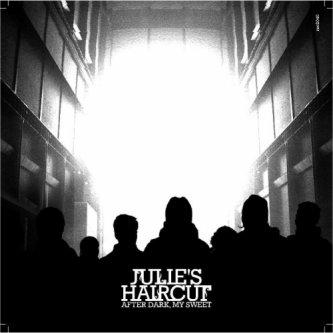 Copertina dell'album After Dark, My Sweet, di Julie's Haircut