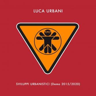 Sviluppi Urbanistici (Demo 2015-2020)