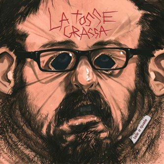 Copertina dell'album Tale E Quale, di La Tosse Grassa