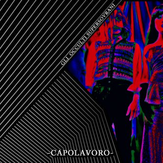 Copertina dell'album Capolavoro, di Gli Occulti Supersovrani