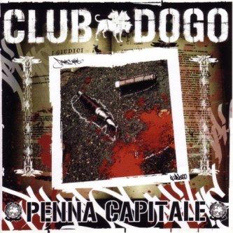 Copertina dell'album Penna Capitale, di Club Dogo