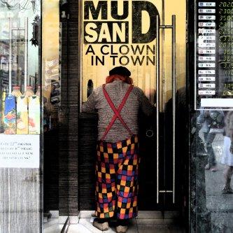 Copertina dell'album A Clown in Town, di Mudsand
