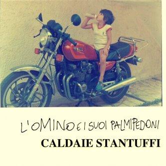 Copertina dell'album Caldaie Stantuffi, di L'Omino e i suoi Palmipedoni