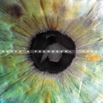 Copertina dell'album Prova a Prendermi, di Shori