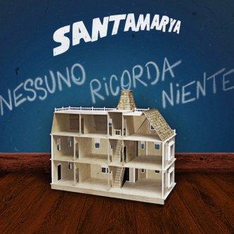 Copertina dell'album Nessuno ricorda niente, di santamarya