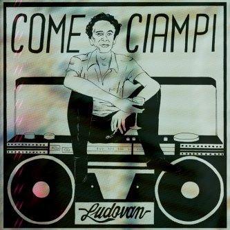 Copertina dell'album Come Ciampi (Remix 2021), di Ludovan Band