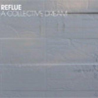 Copertina dell'album A Collective Dream, di Reflue