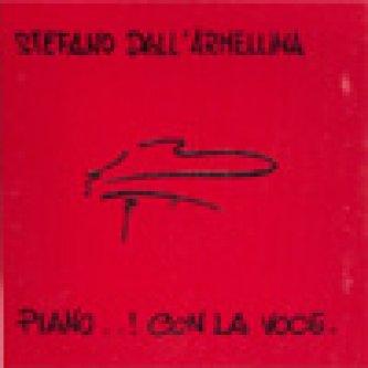 Copertina dell'album Piano..! Con La Voce., di Stefano Dall'Armellina