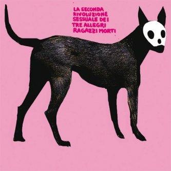 Copertina dell'album La Seconda Rivoluzione Sessuale, di Tre Allegri Ragazzi Morti
