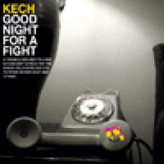 Copertina dell'album Good Night For A Fight, di Kech