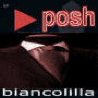 Copertina dell'album Biancolilla, di Posh