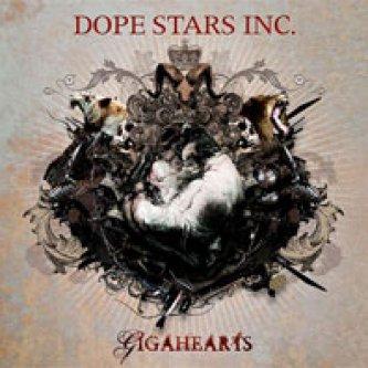 Copertina dell'album Gigahearts, di Dope Stars Inc.