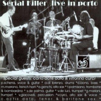 Copertina dell'album Live in porto, di Serial Killer