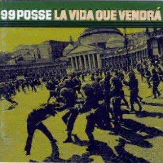 Copertina dell'album La vida que vendrà, di 99 Posse