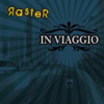 Copertina dell'album In Viaggio, di Raster