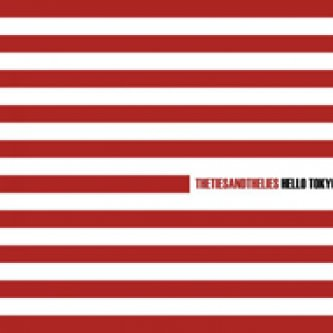 Copertina dell'album Hello Tokyo, di TheTiesAndTheLies