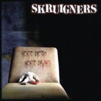 Copertina dell'album Niente Dietro Niente Davanti, di Skruigners