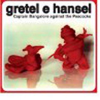 Copertina dell'album Captain Banglore against the peacocks, di Gretel e Hansel