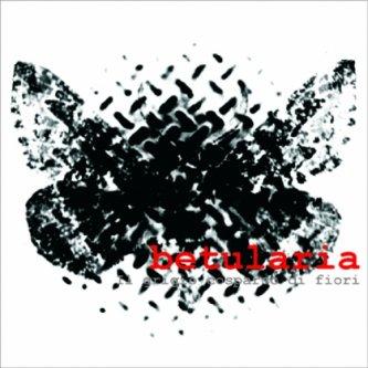 Copertina dell'album Il grigio cosparso di fiori, di Betularia