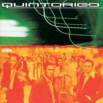 Copertina dell'album Grigio, di Quintorigo
