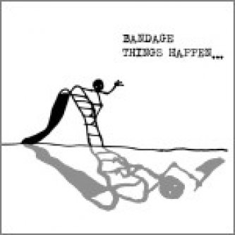 Copertina dell'album Things Happen..., di Bandage