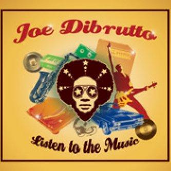 Copertina dell'album Listen to the Music, di Joe Dibrutto