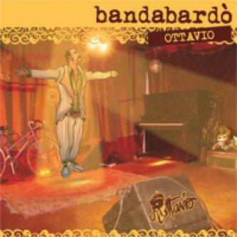 Copertina dell'album Ottavio, di Bandabardo'