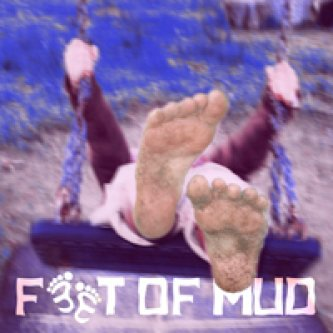 Feet Of Mud