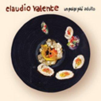 Copertina dell'album Un pò(p) più adulto, di Claudio Valente