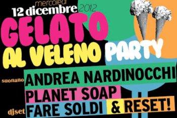 Gelato Al Veleno, la festa di Rockit al Dude di Milano con Andrea Nardinocchi, Reset!, Fare Soldi e Planet Soap