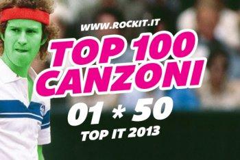 Le cento canzoni del 2013 che dovete assolutamente conoscere: le prime posizioni