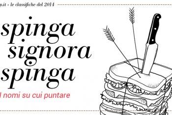Spinga Signora Spinga 2014