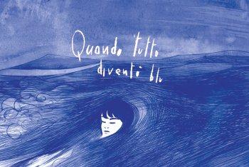 """Dettaglio della copertina di """"Quando tutto diventò blu"""""""