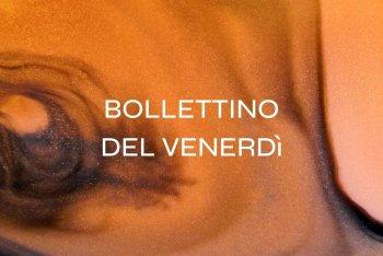 Il Bollettino della settimana #36