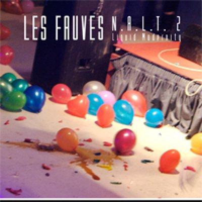 album N.A.L.T. 2 Liquid Modernity - Les Fauves