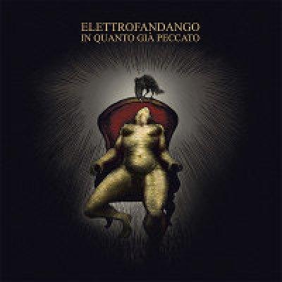 album In Quanto Già Peccato - Elettrofandango