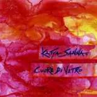 album Cuore di vetro - Katya Sanna