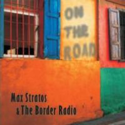 Max Stratos & the Border Radio I can't no more Ascolta
