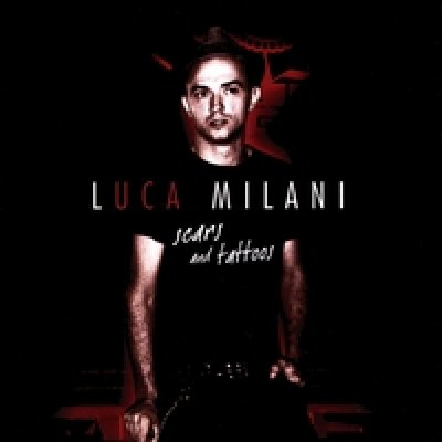 album Scars and tattoos - Luca Milani